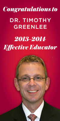 Congratulations to Dr. Timothy Greenlee, 2013-2014 Effective Educator