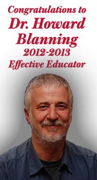 Congratulations to Dr. Howard Blanning 2012-2013 Effective Educator