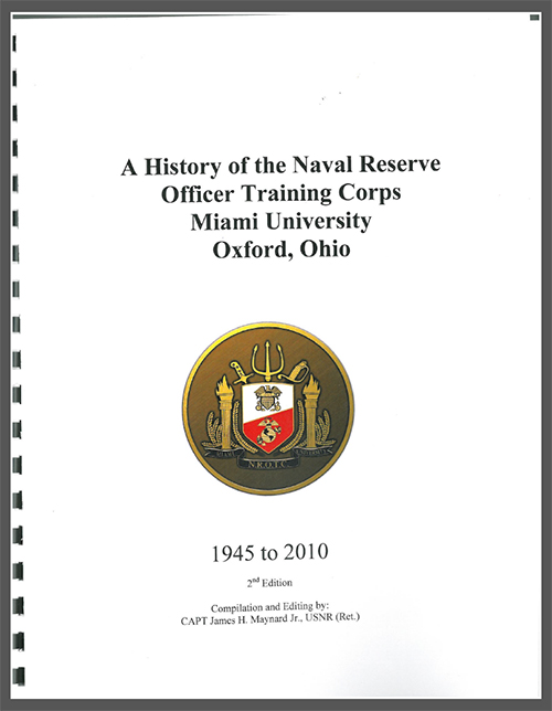 A History of the Naval Reserve Officer Training Corps, Miami University, Oxford, Ohio, 1945-2010 Book