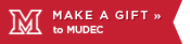 Make a gift to MUDEC