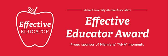 Miami University Alumni Association | Effective Educator Award | Proud Sponsor of Miamians 'AHA' Moments